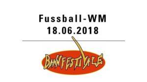 Fussball WM mit Club Bannfestivale @ Hotel Bären - Innenhof